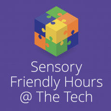 Things to do in San Jose West, CA for Kids: Sensory Friendly Hours @ The Tech, The Tech Museum of Innovation