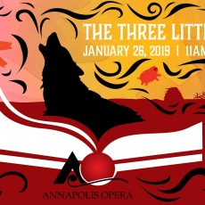 Things to do in Annapolis-Severna Park, MD for Kids: The Three Little Pigs: A Children's Opera, Annapolis Opera