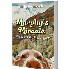 Things to do in Folsom-EDH, CA for Kids: Booksigning with Julie Samrick, author of Murphy's Miracle: One Dog's Wild Journey , Face In A Book