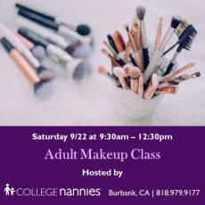 Things to do in Burbank, CA for Kids: Adult Makeup Class, College Nannies, Sitters + Tutors of Burbank