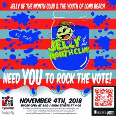 Things to do in Long Beach, CA for Kids: Jelly of the Month Club Rock the VOTE!, Gaslamp Long Beach