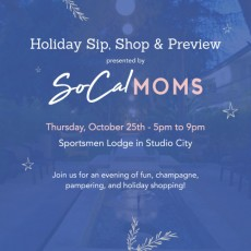 Burbank, CA Events for Kids: SoCalMoms Sip & Shop Holiday Preview Event