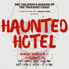Things to do in Martin County-Port St Lucie, FL for Kids: TCM's HAUNTED HOTEL, The Children's Museum of the Treasure Coast