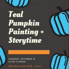 Teal Pumpkin Painting & Storytime at Red Balloon Cafe