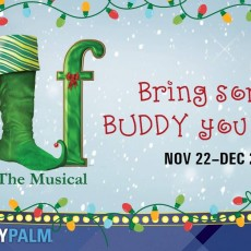 Fort Myers, FL Events for Kids: Elf: The Musical - Thanksgiving Matinee