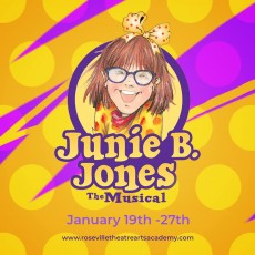 Things to do in Roseville, CA for Kids: Junie B. Jones The Musical, Roseville Theatre Arts Academy