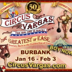 "Things to do in Burbank, CA for Kids: Circus Vargas 2019 ""the Greatest of Ease!"" (Jan 16-Feb. 3), Circus Vargas"